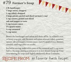 #79 Farmer's Soup - from 99 Favorite Amish Recipes by @GeorgiaVarozza https://www.harvesthousepublishers.com/books/99-favorite-amish-recipes