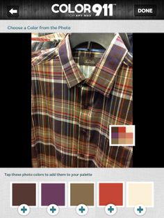 Use the Color911 app to find the perfect colors to match any piece of clothing. Check it out at Color911.com #color #Color911 #app #colorhelp