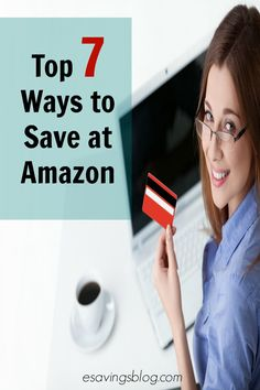 Learn how to save money at Amazon.com. Check out my Top 7 Ways to Save At Amazon!