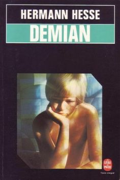 Demian - Herman Hesse Hermann Hesse, Philippe Sollers, Sinclair, Book Writer, Chef D Oeuvre, Romans, Les Oeuvres, Digital Camera, Editorial
