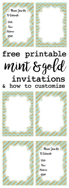 Mint and Gold invitation free printable. Customize these invitations for your wedding, bridal shower, baby shower, or mint and gold theme birthday party. Easy instructions on how to customize them.