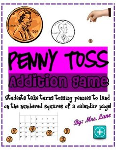 Penny Toss Addition Game! (For Elementary)