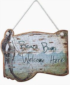 Beach Bums Welcome Here! Wood Sign: http://ocean-beach-quotes.blogspot.com/2015/02/beach-bums-welcome-sign.html #beachdecor