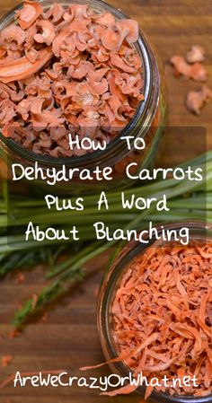 Step by step directions on how to dehydrate carrots. Plus I explain why and when blanching is necessary as a pretreatment. #beselfreliant