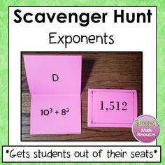 Exponents scavenger Hunt is motivating and gets students out of their seats. Students love this activity because they get to move around, work at their own pace, think its a game, and get immediate feedback. - Simone's Math Resources #SimonesMathResources