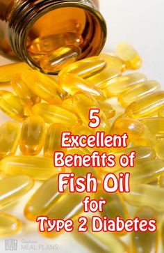 5 Excellent Benefits of Fish Oil for Type 2 Diabetes