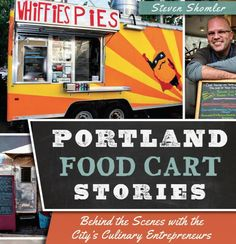 The book Portland Food Cart Stories has an abundance of ideas for starting a successful food truck concept. Listen to the full interview with the author of this book Steven Shomler at our website. Portland Food Carts, Food Truck, Abundance, Mexican Food Recipes, The Book, A Food, Interview, Nyc, Author