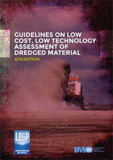 COMING SOON - Availability: http://130.157.138.11/record= Guidelines on low cost, low technology assessment of dredged material - 2015 Edition