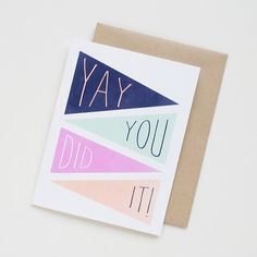 Yay You Did It. Greeting Card. Graduation.