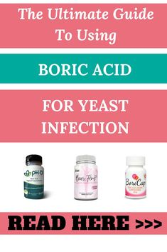 Keep reading to find what are the pros and cons of using boric acid for vaginal yeast infection. find out what's the scientific evidence behind using boric acid for vaginal yeast infections and how to use it for best lasting results. Recurring Yeast Infections, Yeast Infection Symptoms, Yeast Infection Treatment, Sinus Infection, Boric Acid Uses, Yeast Infection Essential Oils, Boric Acid Suppositories, Bacterial Vaginosis