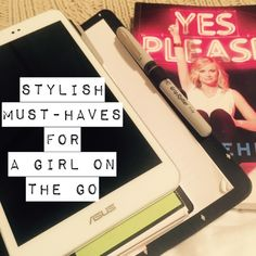 Stylish Must-Haves For A Girl On The Go