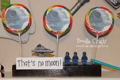 "Death Star Lollipops ""That's no moon""."