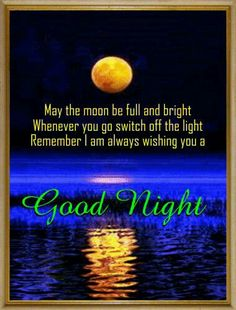 Send this ecard to the person you want to greet a good night. Free online A Good Night Ecard Just For You ecards on Everyday Cards Good Night Love Text, Good Night Moon, Good Night Image, Good Morning Good Night, Good Morning Images, Night Time, Good Night Friends, Good Night Wishes, Good Night Sweet Dreams
