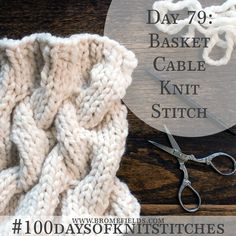 How to Knit the Basket Cable Knit Stitch +PDF +VIDEO