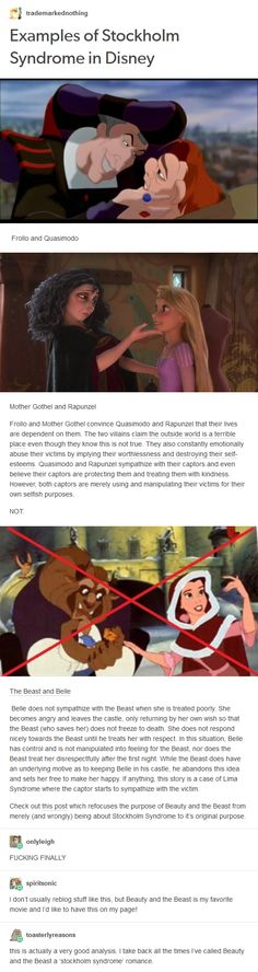 Disney has two examples of Stockholm Syndrome (in abusive parental figure/child relationships); Beauty and the Beast is not one of them. Beauty and the Beast is NOT Stockholm Syndrome.