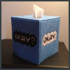 """This tissue box. 