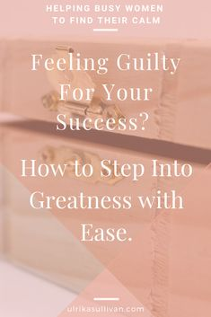 Find out why feeling guilty is hindering your success. When you work hard for something and see yourself succeeding do you battle feelings of guilt? Feeling Stuck, How Are You Feeling, Simply Learning, Life Coaching Tools, Write It Down, Self Awareness, Spiritual Life, Better Life, Self Improvement