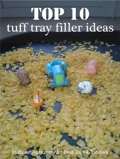 10 Tuff Tray Filler Ideas Top 10 Tuff Tray Filler Ideas, part of Less Toys. More Play. seriesTop 10 Tuff Tray Filler Ideas, part of Less Toys. More Play. Nursery Activities, Infant Activities, Activities For Kids, Sensory Activities, Preschool Projects, Kid Projects, Indoor Activities, Science Projects, Preschool Ideas