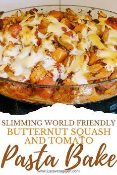 How to Make Butternut Squash and Tomato Pasta Bake - This recipe is just great for a midweek meal which the whole family can enjoy. If you're following a Slimming World diet plan or trying to lose weight, then this meal will suti everyone at the dinner table. It's packed full of flavour but low on calories, fat and syns!   #healthy #slimmingworld #lowsyn #synfree #weightloss #healthy #lowcalorie #butternutsquash #pastabake Tomato Pasta Bake, Cherry Tomato Pasta, Slimming World Pasta, Slimming World Recipes, Midweek Meals, Easy Meals, Squash Pasta, Bolognese Recipe, Pasta Shapes