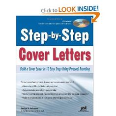 Step-by-Step Cover Letters: Build a Cover Letter in 10 Easy Steps Using Personal Branding