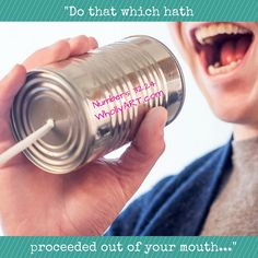 Do that which hath proceeded out of your mouth. Numbers 32:24 WhollyART.com - Keep your Promises