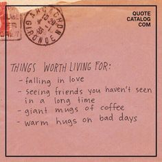 Quote catalog com things worth living for -falling in love seeing The Words, Cool Words, Motivacional Quotes, Words Quotes, Sayings, Space Quotes, Pink Quotes, Pretty Words, Beautiful Words