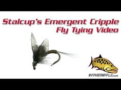 Stalcup's Emergent Cripple Fly Tying Video Instructions