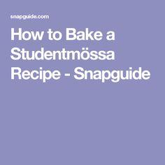 How to Bake a Studentmössa Recipe - Snapguide