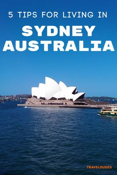 Tips and recommendations for moving to Sydney, Australia; everything you need to know!   Blog by Travel Dudes: Community for Travelers, by Travelers!