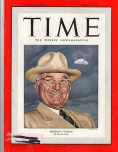Harry S. Truman, Time Magazine, May 1950 Time Magazine, Magazine Art, Magazine Covers, American Presidents, Us Presidents, American History, Harry Truman, Presidential Libraries, Head Of State