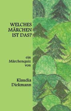 Welches Maerchen ist das?: ein Maerchenquiz von Klaudia D... http://www.amazon.de/dp/1496080505/ref=cm_sw_r_pi_dp_gFdoxb0BW6QR9