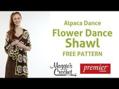 ▶ Flower Dance Shawl Free Crochet Pattern for Alpaca Dance Yarn - Right Handed - YouTube