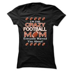 (Males's T-Shirt) Im the Crazy football mother, Everyone warned you about - Gross sales...