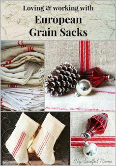 Grain sacks ~ loving & working with European grain sacks Advice, tips & ideas http://mysoulfulhome.com