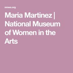 Maria Martinez   National Museum of Women in the Arts