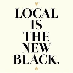 Local is the new black!...French Grey Tales FB