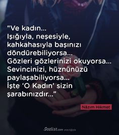 """Ve kadın… Işığıyla, neşesiyle, kahkahasıyla. - I wonder. a lot. Poem Quotes, Funny Quotes, Life Quotes, Maybe One Day, Sufi, English Quotes, Cool Words, Karma, Quotations"