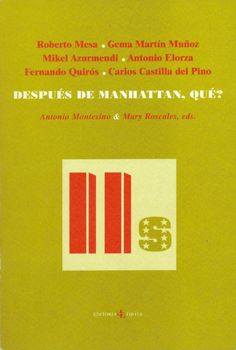 Después de Manhattan, qué?, 2003 http://absysnetweb.bbtk.ull.es/cgi-bin/abnetopac01?TITN=545453