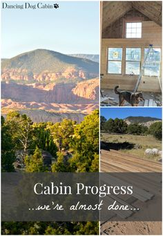 Dancing Dog Cabin: Cabin Progress: We're Almost Done