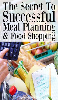 the secret to successful meal planning & food shopping - saving money on groceries