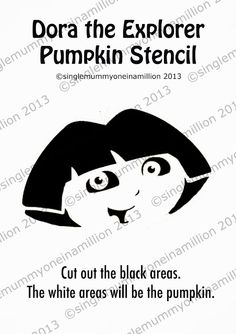 Dora the Explorer Pumpkin Stencil Halloween Patterns, Halloween Projects, Halloween Pumpkins, Fall Halloween, Halloween Party, Halloween Stuff, Stencils For Kids, Free Stencils, Pumpkin Carving Contest