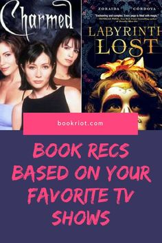 Love CHARMED? ONCE? Then we have some book recommendations for you, based on your love of a good TV show.