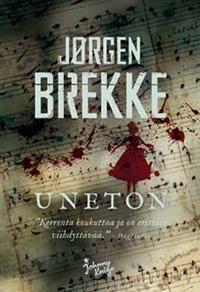 http://www.adlibris.com/fi/product.aspx?isbn=9510395218   Nimeke: Uneton - Tekijä: Jörgen Brekke - ISBN: 9510395218 - Hinta: 22,60