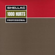 1000 Hurts. Released the 8th of August in 2000. #Shellac http://www.roeht.com/1000-hurts/ #vinyl #vinylrecords #vinylforever #vinyloftheday