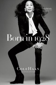 Footwear brand Cole Haan is celebrating its 85th birthday with a series of photos of 85-year-olds. The Born in 1928 campaign images show icons who are all the same age as Cole Haan, including model China Machado.