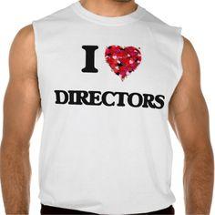 I love Directors Sleeveless Tees Tank Tops