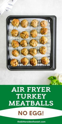 Air Fryer Turkey Meatballs are simple to make and baking up in 20 minutes! Only takes 5 ingredients and no egg!   The Bitter Side of Sweet Ground Meat, Ground Turkey, Small Air Fryer, Basic Butter Cookies Recipe, Olive Oil Spray, Italian Bread, Potato Wedges, Turkey Meatballs, Fresh Basil