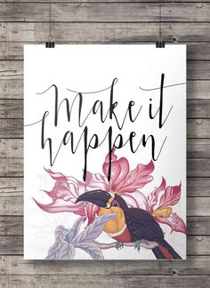 "Make it happen""Aquarell Tukan Blumen Inspirational druckbare Wandkunst"
