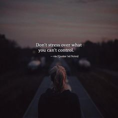 Don't stress over what you can't control. via (http://ift.tt/2olp4lm)