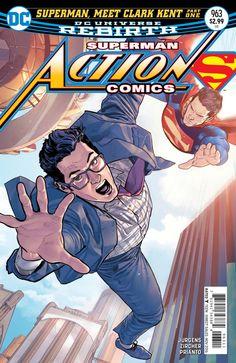 Action Comics #963 - Superman, Meet Clark Kent Part 1 (Issue)